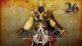 Assassin's Creed 2 - Прохождение pt26