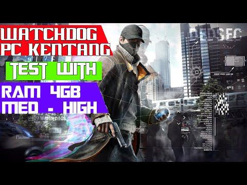Watchdog   Open World   Pc Kentang RAM 4 GB