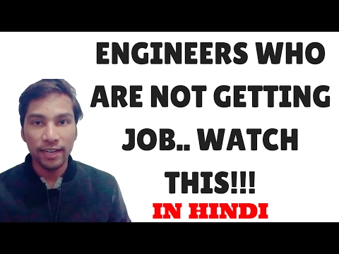 Engineers who are not getting jobs watch this?