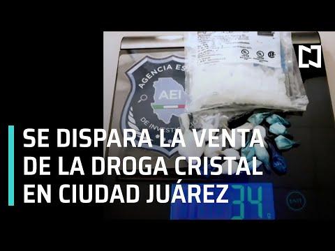 Sube la venta de la droga Cristal en Ciudad Juárez - En Punto