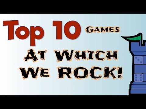 Top 10 Games at Which We Rock!