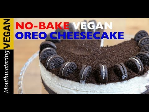 No-Bake Vegan Oreo Cheesecake Recipe | MOUTHWATERING VEGAN TV