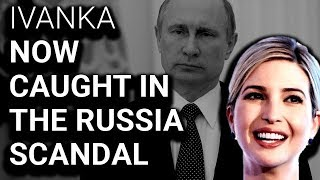 uh oh ivanka in contact with russian who offered trump putin meeting