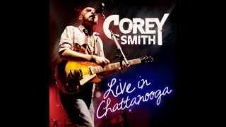 "Corey Smith - ""I Love Everyone (aka I Love Black People)"" from"
