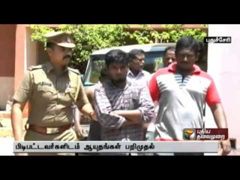 Noted rowdy and  accomplices arrested in Puducherry