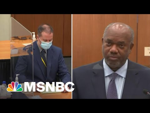 Chauvin Witness: My Black Dad, Brothers Could Have Been George Floyd   MSNBC