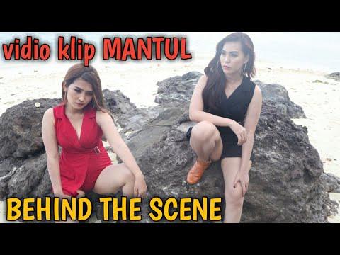 Behind the scene vidio klip MANTUL - BE 2