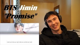 COLLEGE KID REACTS TO: BTS JIMIN (지민) - Promise (약속) (Lyrics Eng/Rom/Han/가사)