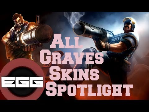 All Graves Skins Spotlight League Of Legends Skin Review Hd