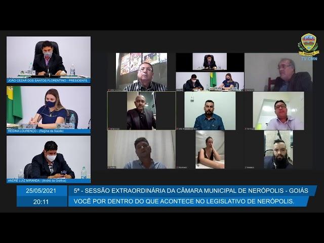 5ª - Sessão Extraordinária  Câmara Municipal de Nerópolis 25/05/2021