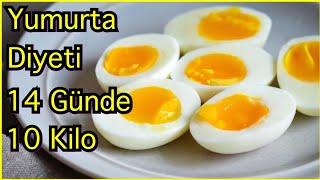 14 Günde 10 Kilo Verdiren Yumurta Diyeti Listesi Hızlı Kilo Verme