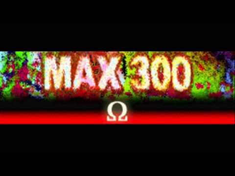 MAX 300 - Ω (HQ)