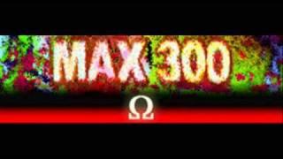 MAX 300 - Ω (HQ) Resimi