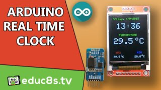 Arduino Project: Real time clock DS3231 and 1.8 Color TFT display ST7735