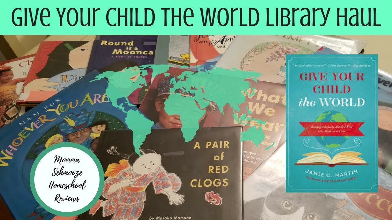 Give Kids The World Map.Give Your Child The World Geography Library Haul Youtube