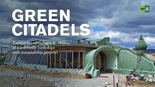 Green Citadels. Sustainability pioneers captain eco-friendly earthships (Trailer) Premiere 06/06