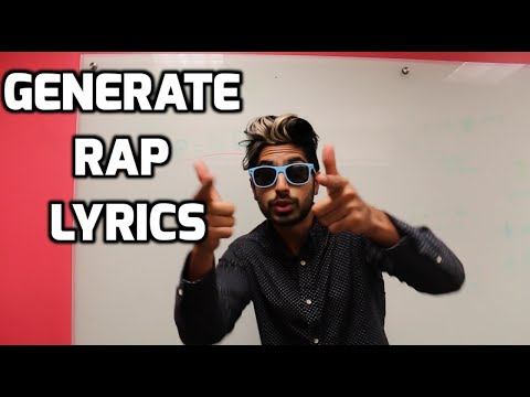 Generate Rap Lyrics - Fresh Machine Learning #4