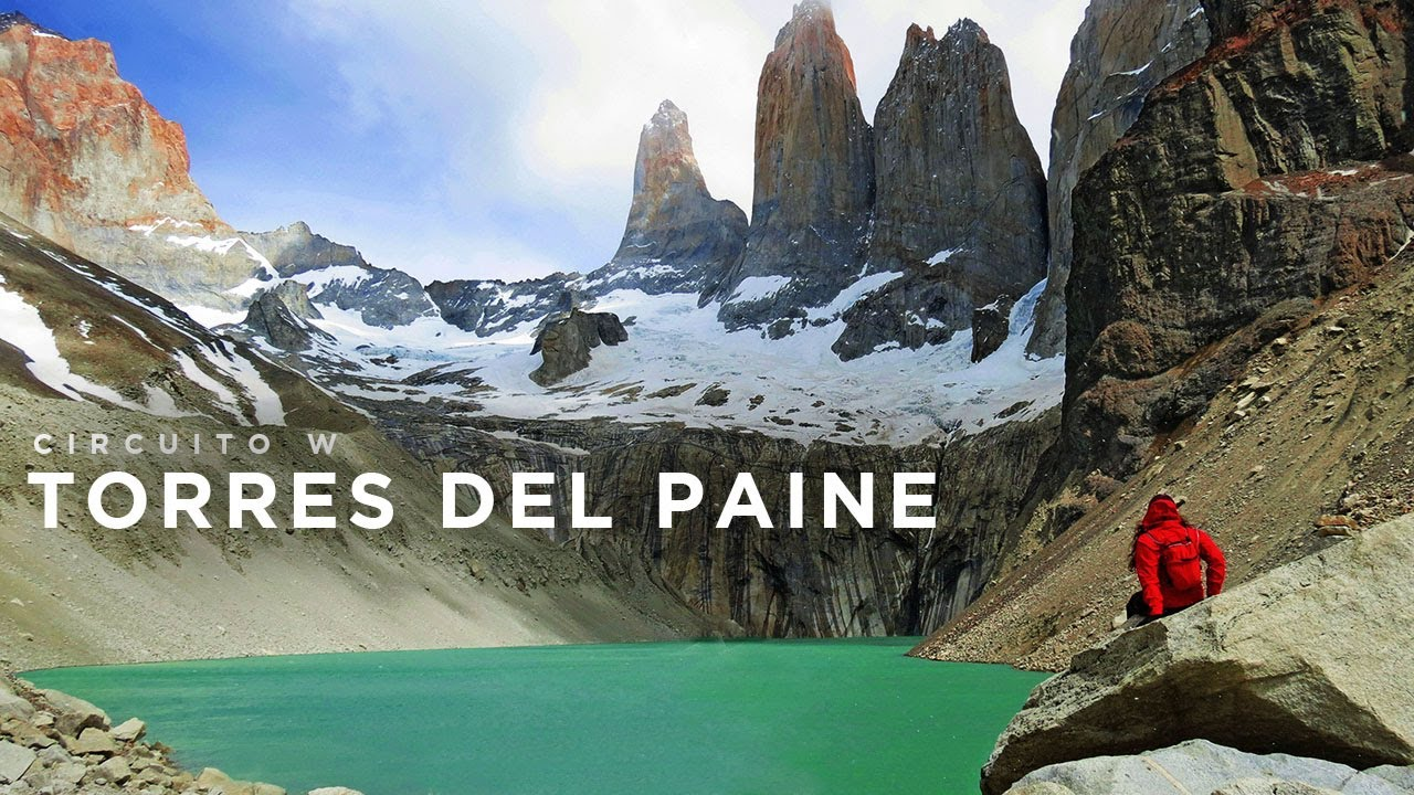 Circuito W : Torres del paine circuito w hd youtube