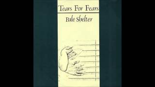 Tears for Fears - Pale Shelter (Extended Version)
