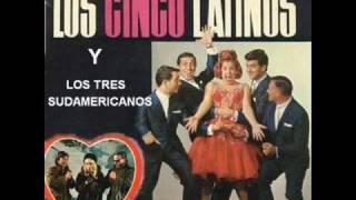 Los cinco Latinos - Para vigo me voy