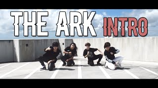 the ark 디아크 intro dance cover by gpk