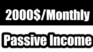 Earn 2000$ passive income 2020 doing work from home 2020