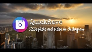 How to download Instagram photo & video on Android with QuickSave?