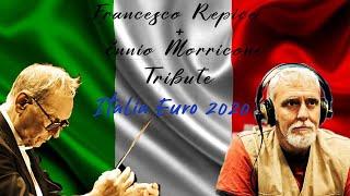 Repice Morricone Tribute Italia Euro 2020