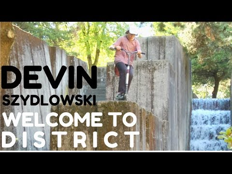 Devin Szydlowski | Welcome to District