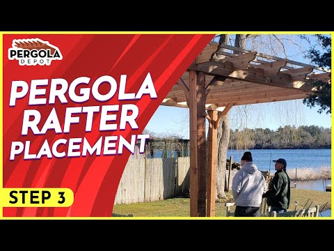 Step Three How To Install A Pergola Kit Rafter Placement