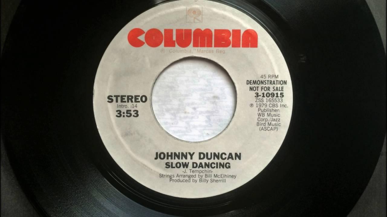 Slow Dancing , Johnny Duncan , 1979 - YouTube