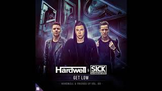 Hardwell SICK INDIVIDUALS Get Low