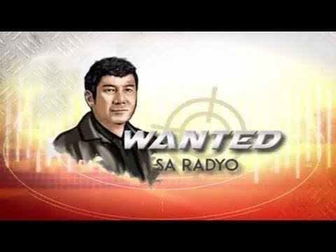 WANTED SA RADYO FULL EPISODE | March 22, 2019
