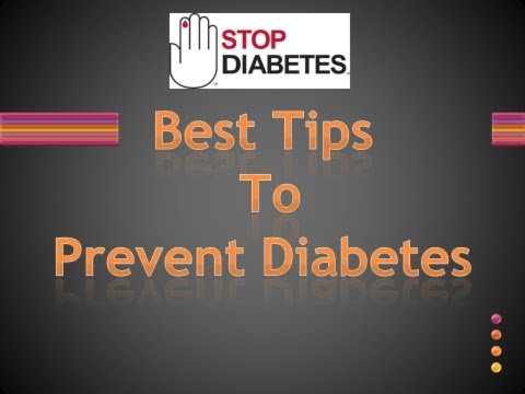 Best tips to prevent diabetes | How to Prevent Diabetes