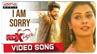 I Am Sorry Video Song || RDXLove Songs || Payal Rajput, Tejus Kancherla || Radhan