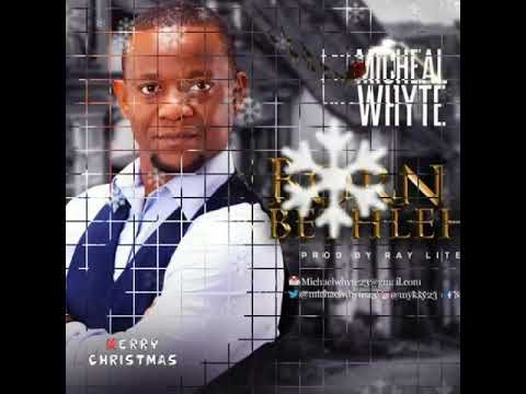 BORN IN BETHLEHEM BY MICHAEL WHYTE