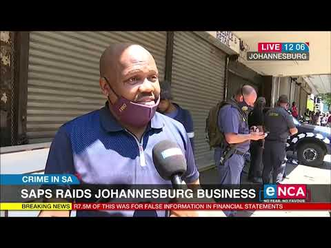 Police raids Johannesburg business