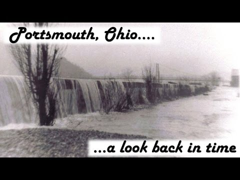 Portsmouth, Ohio...Floodwaters Spill Over 1937...a look back in time.