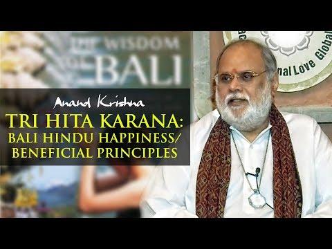Tri Hita Karana: Bali Hindu Happiness/Beneficial Principles | Anand Krishna