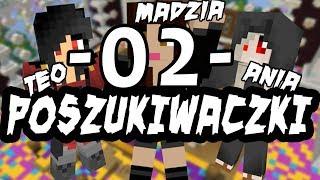 Minecraft Map Poszukiwaczki #02 - Teo tańcz! / Teo, Niezapominajka