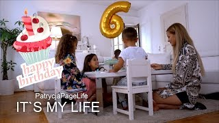 Selin`s 6 Geburtstag - It's my life #1184 | PatrycjaPageLife