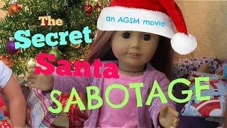 Gambar cover Secret Santa SABOTAGE!! AGSM Movie american girl doll stop motion | White Fox Stopmotion