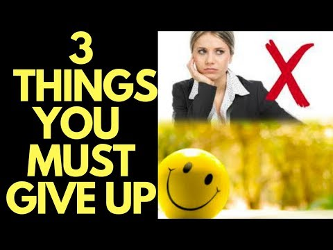 3 Things to Give Up to Feel Positive Emoti INSTANTLY