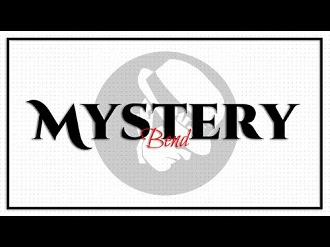 Mystery Bend - MIX 8
