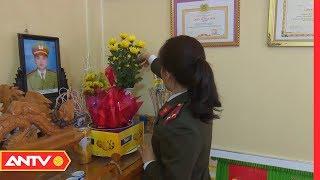 Vợ Trung úy Bùi Công Nguyên đau đớn kể lại phút giây chồng hi sinh | NGM | ANTV