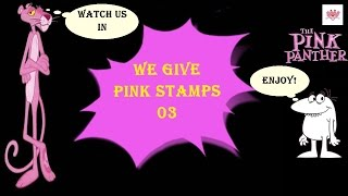 pink panther 03 we give pink stamps