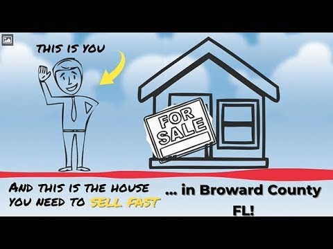 Sell My House Fast Broward County: We Buy Houses in Broward County and South Florida