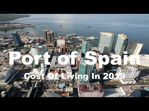 Cost Of Living In Port of Spain, Trinidad And Tobago In 2019, Rank 215th In The World