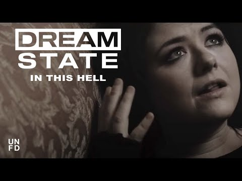 Dream State - In This Hell [Official Music Video]