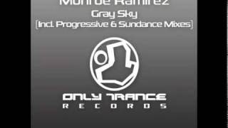 Monroe Ramirez - Gray Sky (Sundance Mix)